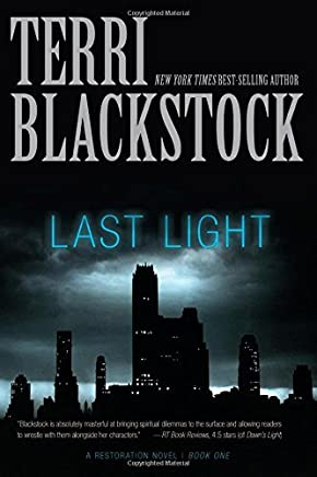 Last Light (A Restoration Novel) by Terri Blackstock (2013-09-03)