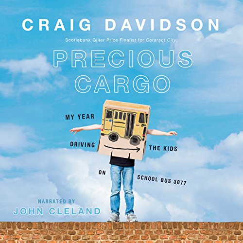 Precious Cargo                   Written by:                                                                                                                                 Craig Davidson                               Narrated by:                                                                                                                                 John Cleland                      Length: 6 hrs and 43 mins     36 ratings     Overall 4.3