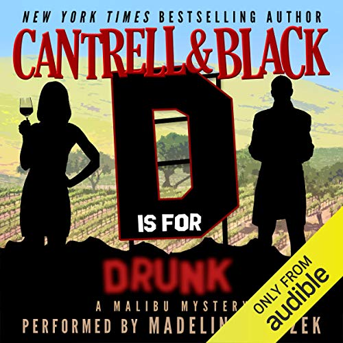 """D"" Is for Drunk audiobook cover art"