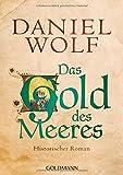 Das Gold des Meeres: Historischer Roman (Die Fleury-Serie, Band 3)