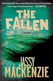 The Fallen (A Jade de Jong Investigation Book 3) by [Jassy Mackenzie]