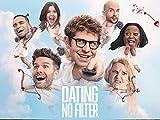 Dating: No Filter UK - Season 1