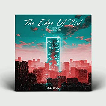 The Edge of Risk (Brink)