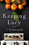 Image of Keeping Lucy: A Novel