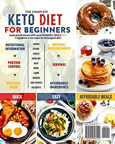 The Essential Keto Diet for Beginners #2019: 5-Ingredient Affordable, Quick & Easy Ketogenic Recipes | Lose Weight, Lower Cholesterol & Reverse Diabetes | 21-Day Keto Meal Plan 2