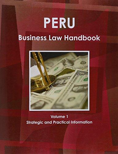 Download Peru Business Law Handbook 1438738269