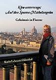 Kleo unterwegs: Auf den Spuren Michelangelos: Geheimnis in Florenz - Karin Lehnerts Odenthal