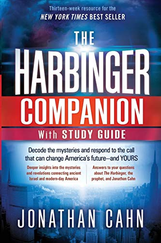 The Harbinger Companion With Study Guide: Decode the Mysteries and Respond to the Call that Can Change America's Future―and Yours -  Cahn, Jonathan, Paperback