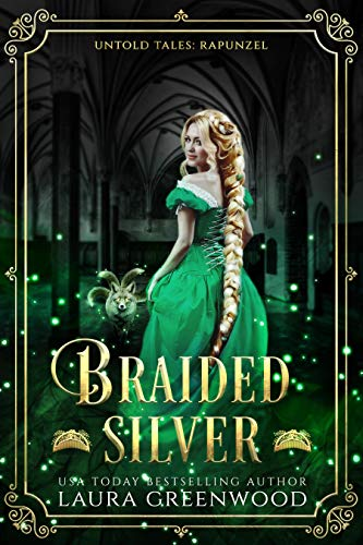 Braided Silver Laura Greenwood Untold Tales