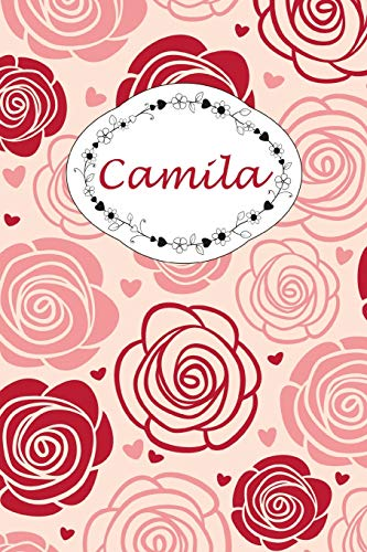 Camila: Personalisiertes Notizbuch / 150 Seiten / Punktraster / DIN A5+ (15,24 x 22,86 cm) / Rosen Cover Design