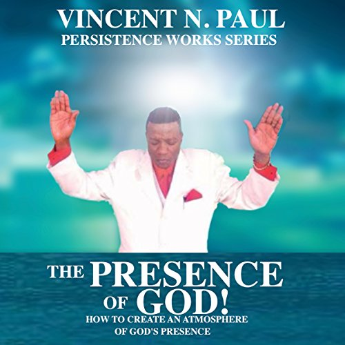 The Presence of God! audiobook cover art