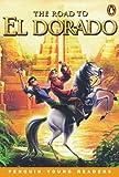 Penguin Yong Readers Level 4: ROAD EL DORADO (Penguin Young Readers (Graded Readers))