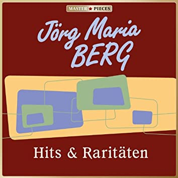MASTERPIECES presents Jörg Maria Berg: Hits & Raritäten