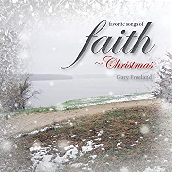 Favorite Songs of Faith: Christmas