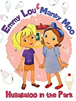 Emmy Lou & Mandy Moo: Hullabaloo in the Park