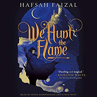 We Hunt the Flame     Sands of Arawiya, Book 1              By:                                                                                                                                 Hafsah Faizal                               Narrated by:                                                                                                                                 Fiona Hardingham,                                                                                        Steve West                      Length: 14 hrs and 45 mins     56 ratings     Overall 4.3