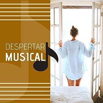 Despertar Musical: Música Relajante para Despertar Feliz, Pensamiento Positivo, Bienestar y Masaje