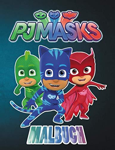 PJ Masks Malbuch: Eine Sammlung von über 80 ausgewählten besten Illustrationen, Tolles Malbuch für Kleinkinder, Kinder, Mädchen und Jungen Tolle Seiten mit Bildern in Premiumqualität