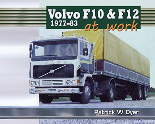 Volvo F10 & F12 at Work: 1977-83 (Old Pond Books)