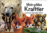 Mein wildes Krafttier und seine spirituellen Werte. (Wandkalender 2022 DIN A3 quer): Einzigartige Tierbilder-Malerei, inspiriert von Schamanismus und Magie (Monatskalender, 14 Seiten )