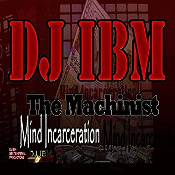 The Machinist, Mind Incarceration