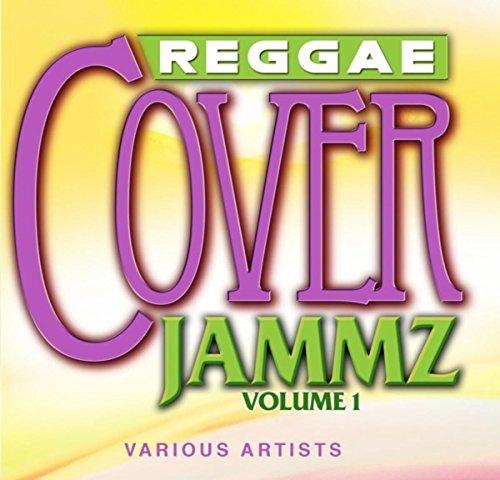 Reggae Cover Jammz Volume 1