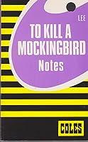 Coles Notes To Kill a Mockingbird 0774033827 Book Cover