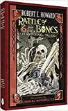 Robert E. Howard: Rattle of Bones & Other Terrifying Tales