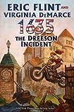 1635: The Dreeson Incident [1635 THE DREESON INCIDENT] [Mass Market Paperback]