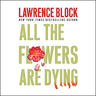 All the Flowers are Dying audiobook cover art