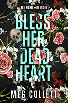 Bless Her Dead Heart: A Southern Paranormal Suspense Novel (The Righteous Book 1) by [Meg Collett]