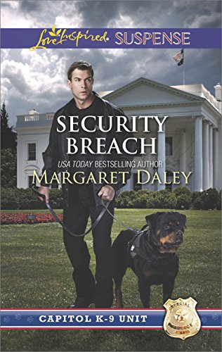 Security Breach (Capitol K-9 Unit Book 4)