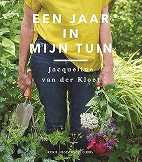 Een jaar in mijn tuin (Dutch Edition)