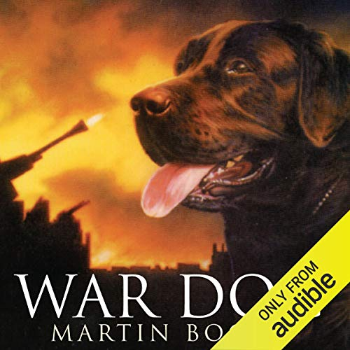 War Dog                   By:                                                                                                                                 Martin Booth                               Narrated by:                                                                                                                                 Christian Rodska                      Length: 3 hrs and 36 mins     6 ratings     Overall 4.8