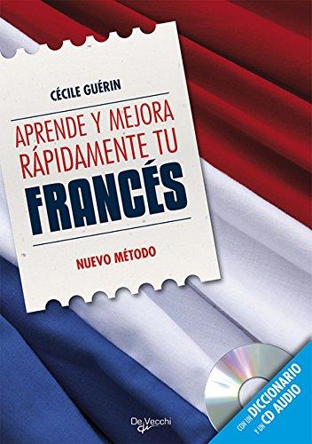 Aprende y mejora rápidamente tu francés (incluye CD)...