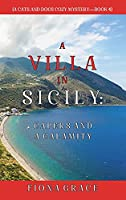 A Villa in Sicily: Capers and a Calamity (A Cats and Dogs Cozy Mystery-Book 4)