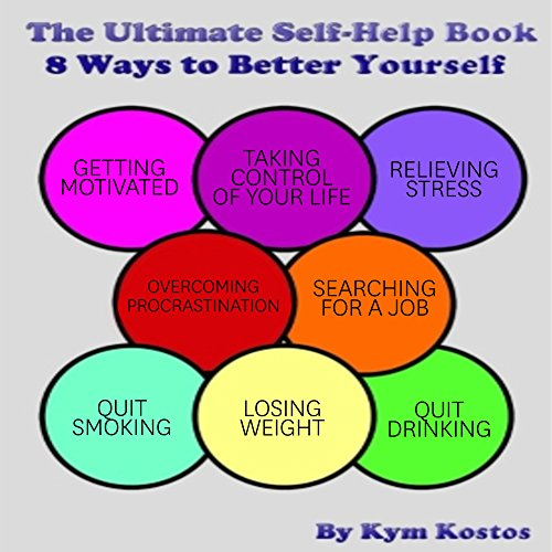 The Ultimate Self-Help Book 8 Ways to Better Yourself audiobook cover art