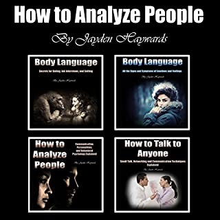 How to Analyze People: Secrets of Body Language and Communication Skills                   By:                                                                                                                                 Jayden Haywards                               Narrated by:                                                                                                                                 Jason Burkhead                      Length: 5 hrs and 4 mins     59 ratings     Overall 4.7