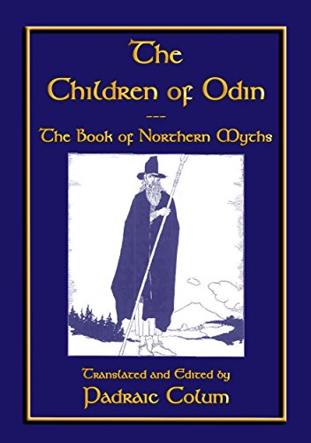 The CHILDREN of ODIN: The Book of Northern Myths (English Edition)