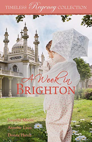 A Week in Brighton (Timeless Regency Collection Book 13)