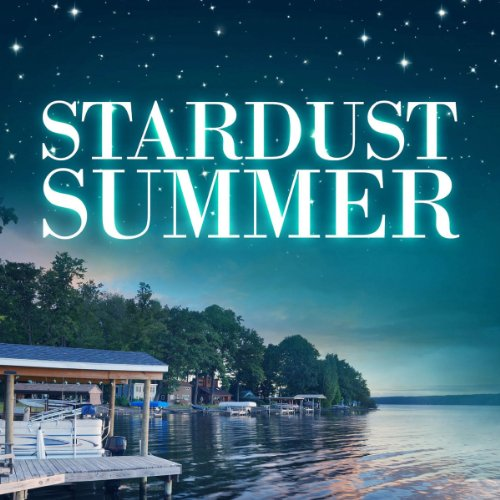 Stardust Summer audiobook cover art