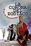 La Corona del Zodiaco: El fin de Stonehenge
