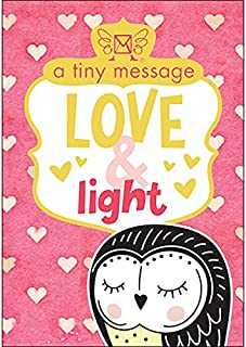 Affirmations Tiny Treasures: A Tiny Message - Love & Light