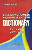English-Vietnamese and Vietnamese-English Dictionary - Gian Huu Can