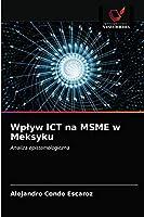 Wplyw ICT na MSME w Meksyku