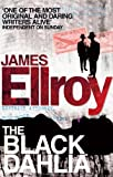 The Black Dahlia: The first book in the classic L.A. Quartet crime series (English Edition)