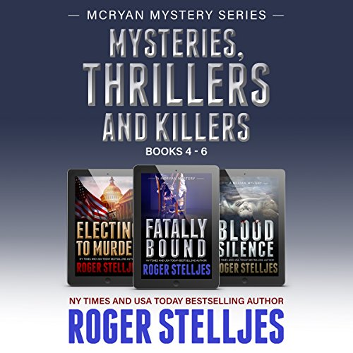 Mysteries, Thrillers and Killers: Crime Thriller Box Set     Mac McRyan Mystery Series, Books 4-6              By:                                                                                                                                 Roger Stelljes                               Narrated by:                                                                                                                                 Johnny Peppers                      Length: 37 hrs and 32 mins     110 ratings     Overall 4.6