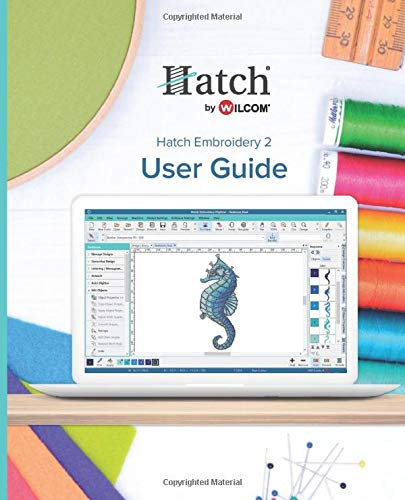 Hatch Embroidery 2: User Guide