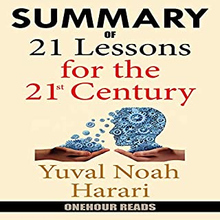 Summary of 21 Lessons for the 21st Century by Yuval Noah Harari cover art