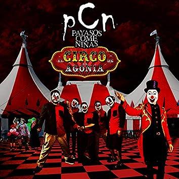 El Circo de la Agonia